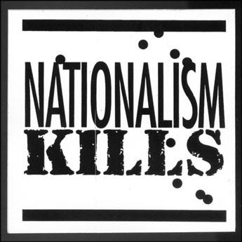 Nationalism Kills